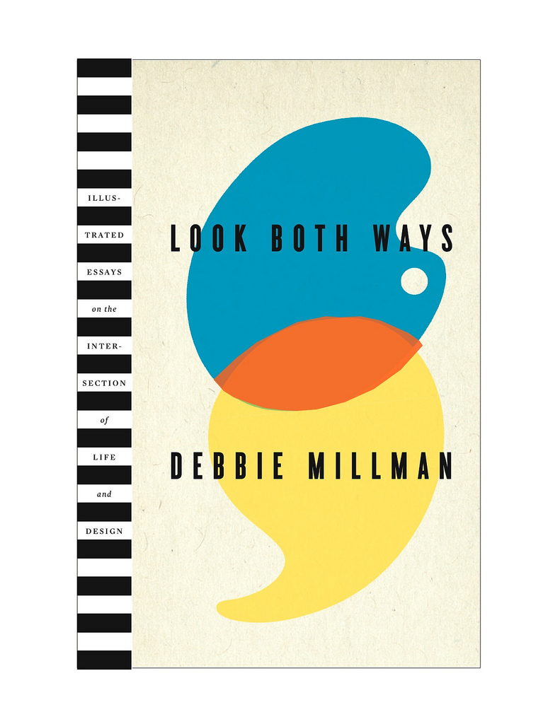 Look Both Ways by Debbie Millman  Cover design: Rodrigo Corral